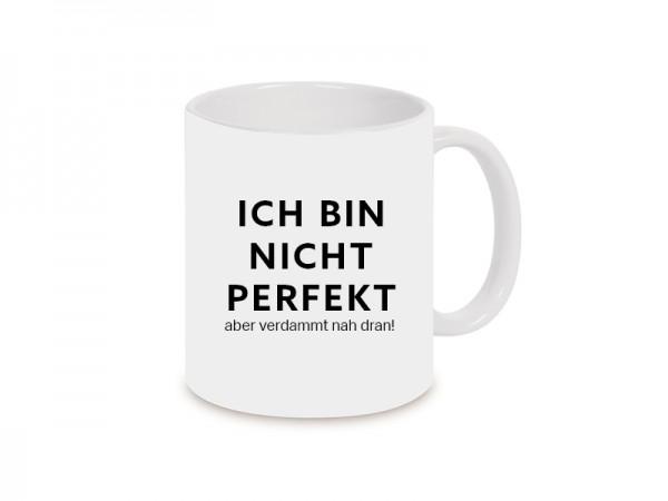 Ich bin nicht perfekt Becher