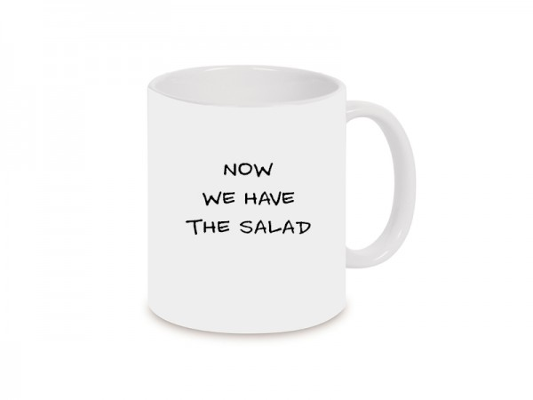 Now we have the salad Becher